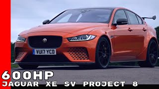 600HP Jaguar XE SV Project 8