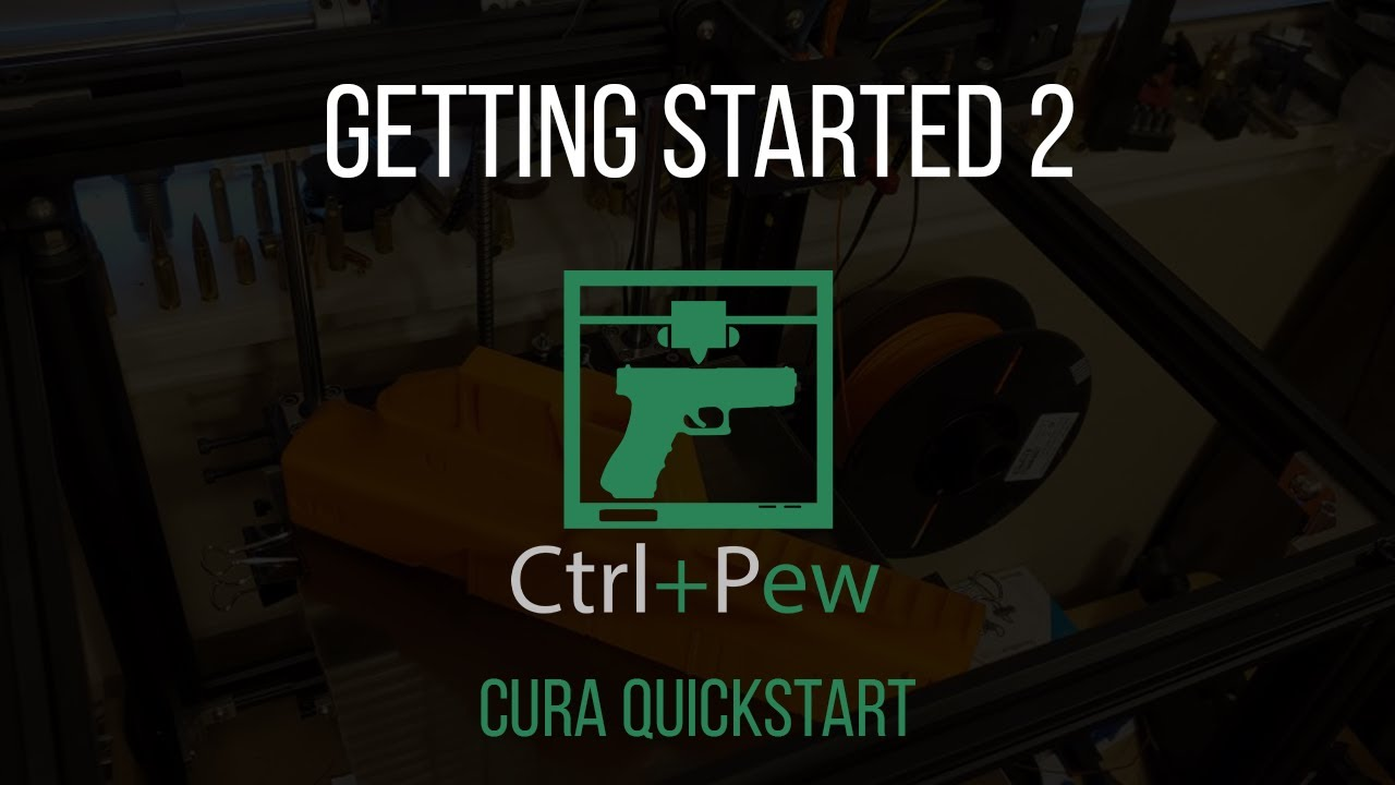 Getting Started 2 - Cura Quickstart