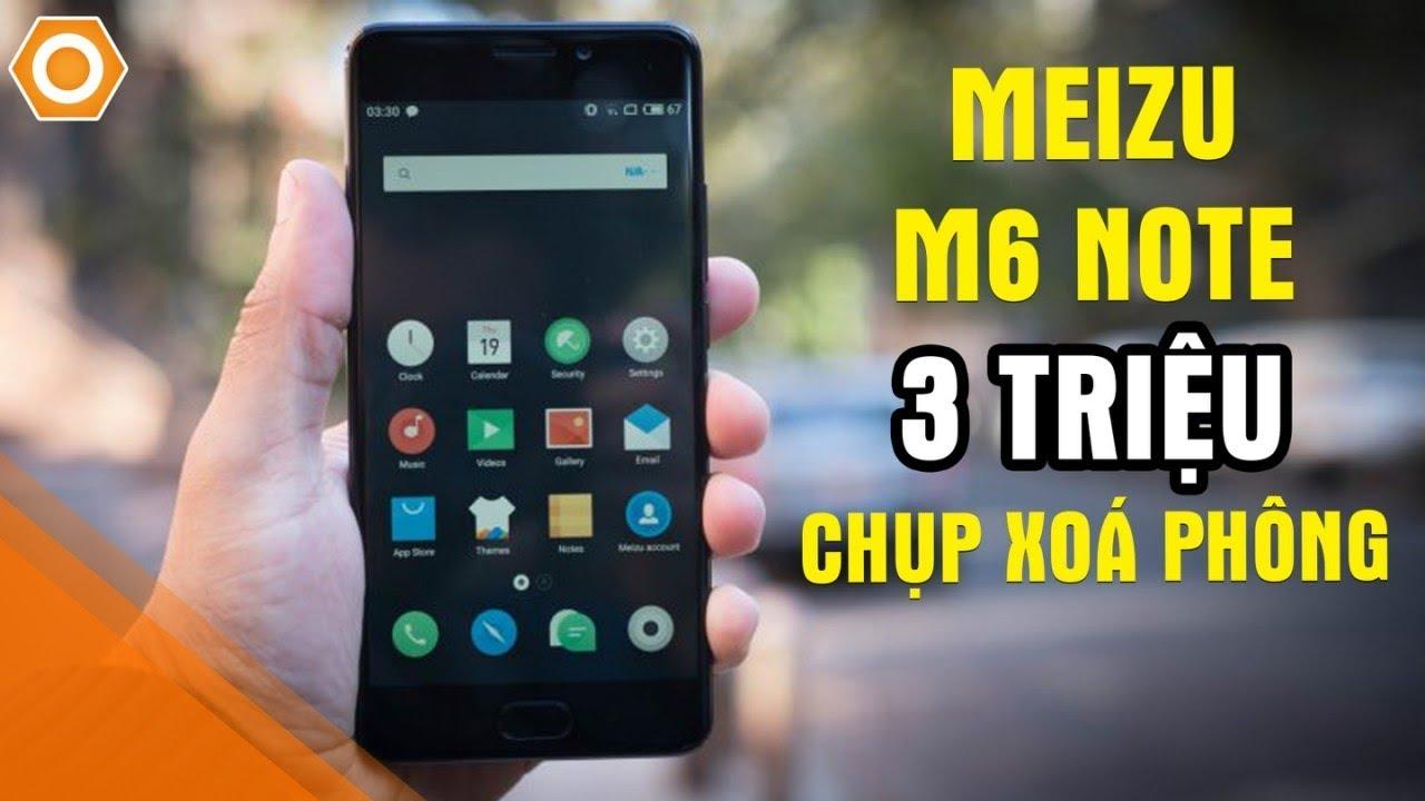 Meizu M6 Note chỉ 3 triệu camera kép, Selfie 16Mp, S625, Pin 4000 sạc nhanh