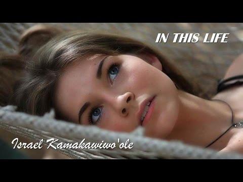 In This Life   Israel Kamakawiwoole  TRADUÇÃO