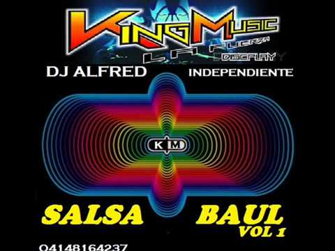 KING MUSIC SALSA BAUL Vol 1 Ft DJ ALFRED independiente