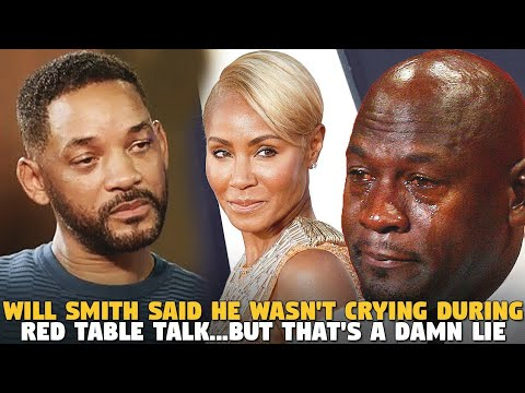 Will Smith Said He Wasn't Crying During Red Table Talk...But That's a Damn Lie
