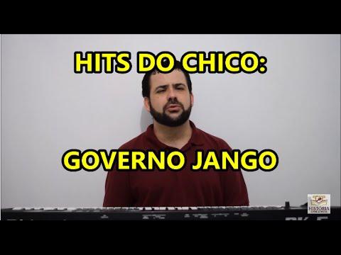 HITS DO CHICO: Governo João Goulart(Jango) - Paródia de História