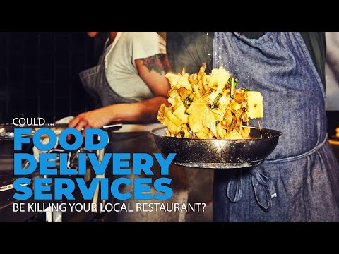 Could Food Delivery Services Be Killing Your Local Restaurants?