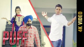 PUFF (Full 4K Video) || JOLLY || Latest Punjabi Songs 2017 || AMAR AUDIO