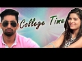 College Time Raju Punjabi Divya Shah Vicky Siwani New Haryanvi Song Mor Music 2017