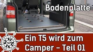 Umbau #01: Ein VW T5 wird zum Camper    Bodenplatte    SCHALLDOSE ON TOUR