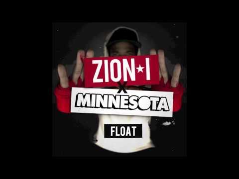 "Zion I x Minnesota - ""Float"""