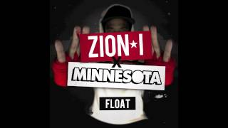 "Zion I x Minnesota - ""Float"""
