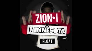 Zion I X Minnesota - Float @ www.OfficialVideos.Net