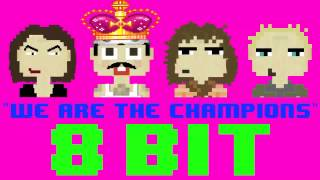 We Are The Champions (8 Bit Remix Cover Version) [Tribute to Queen] - 8 Bit Universe