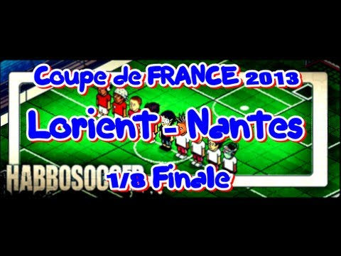 HabboSoccer | Coupe de France | Lorient - Nantes | 1/8 Final | N.Subotic