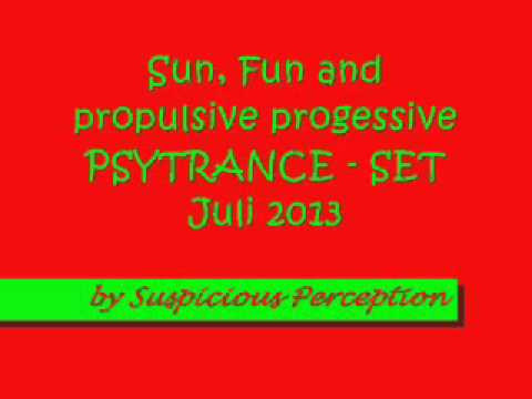 Fun, Sun and propulsive progressive Psytrance - live PsySet by Suspicious Perception