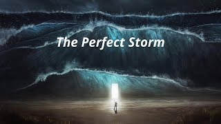 The Perfect Storm. Word from the Street Episode 11