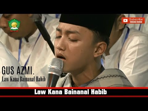"""Download Lagu """"Merinding"""" Gus Azmi Askandar - Law Kana Bainanal Habib. HD + LIRIK."""