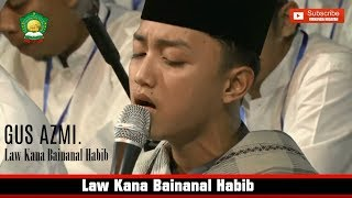Download lagu  MerindingGus Azmi Askandar Law Kana Bainanal Habib HD LIRIK MP3