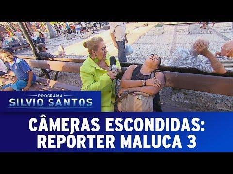 Repórter Maluca 3 | Câmeras Escondidas