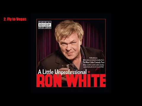Ron White - A Little Unprofessional (2012) [Full Album] [Audio]