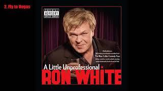 Download Ron White - A Little Unprofessional (2012) [Full Album] [Audio] Mp3 and Videos