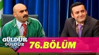 Güldür Güldür Show 76.Bölüm