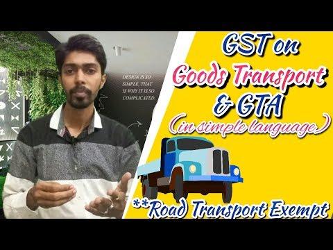 Goods Transport Agency  (GTA) & Road transport under GST