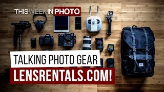 TWiP 554 - Talking Photo Gear with LensRentals.com!