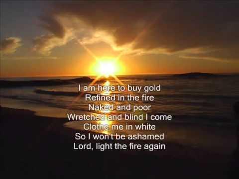 Brian Doerksen  Light The Fire Again lyrics)