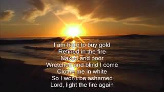 Brian Doerksen  Light The Fire Again lyrics)