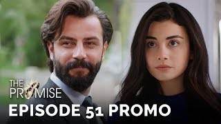 The Promise (Yemin) Episode 51 Promo (English & Spanish Subtitles)