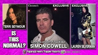 Simon Cowell About Paul Walker Death. Lauren Silverman Pregnant. Terri Seymour there. H2983