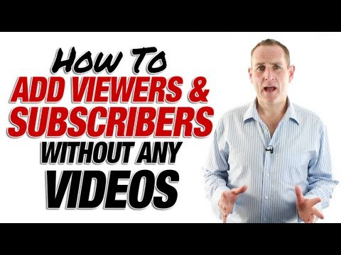 How To Get More Views And Subscribers Without Any Videos