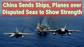 China Sends Ships, Planes over Disputed Seas to Show Strength after C0VID-l9 0utb'reak