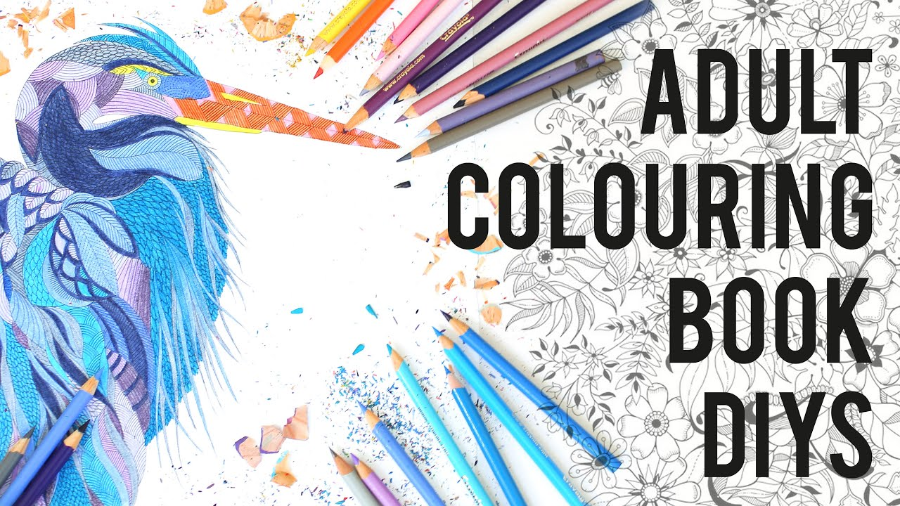 ADULT COLOURING BOOKS ART THERAPY DIYS TIPS