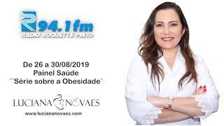 Rádio Roquete Pinto - Série Sobre Obesidade - 26 a 30 08 2019