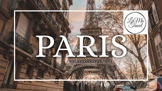 Paris    Travel Film 2018