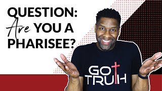 Three Ways to Spot Pride in Your Life | Don't be a PHARISEE!!
