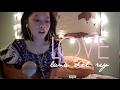 Love - Lana Del Rey Cover