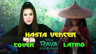 Hasta vencer-Raya y el último dragón/Amanda Flores (Cover latino)