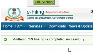 How to Link AADHAAR to the PAN Card through Income Tax E-filing Website?
