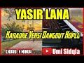 YASIR LANA KARAOKE DANGDUT KOPLO COVER KORG PA 700