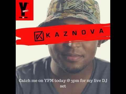 Dj Kaznova #TheBestDrive Live Mix on YFM 09 May 2017