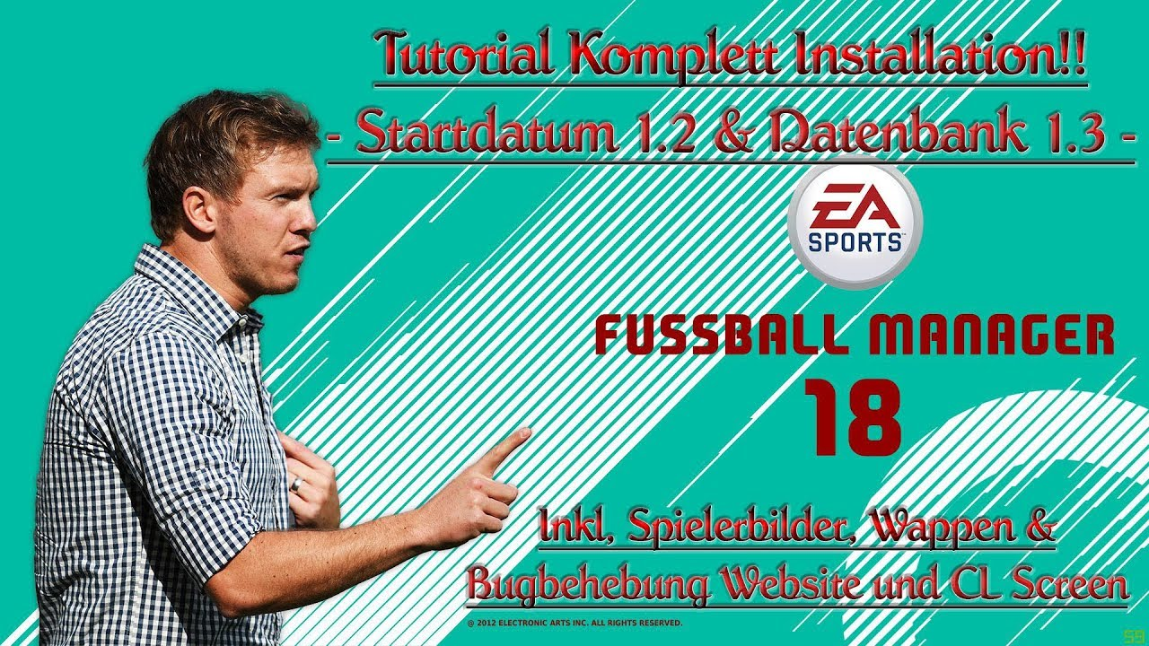 Tutorial Fussball Manager 18 Komplett Installationstutorial 1 2