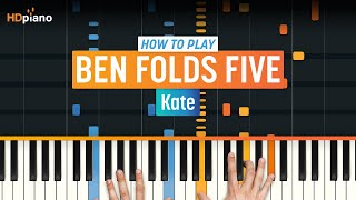 "How To Play ""Kate (Updated)"" by Ben Folds Five 