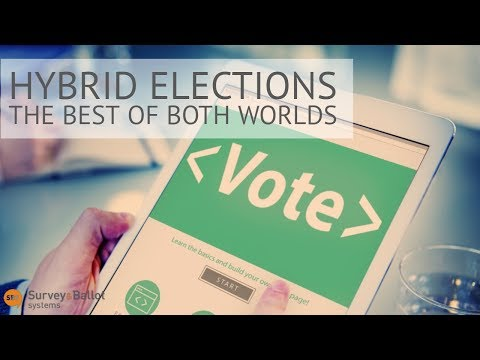 Give Your Organization the Best of Both Worlds with Hybrid Elections