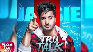 Tru Talk | Phone Text Story | Jassie Gill ft Karan Aujla | Releasing On 15th July 2018