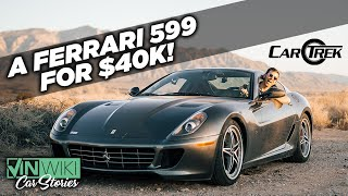 I bought this Ferrari 599 for $40k!
