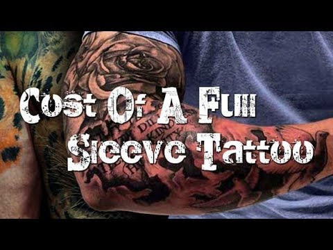 Cost Of A Full Sleeve Tattoo Youtube