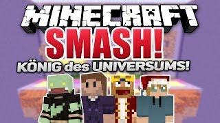 Der KÖNIG des UNIVERSUMS! - Minecraft SMASH!   ungespielt
