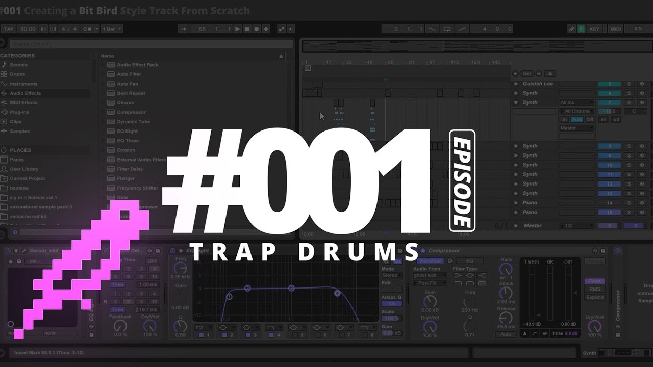 #001 Creating a Bitbird Style Trap Track - Part 1: The Drums