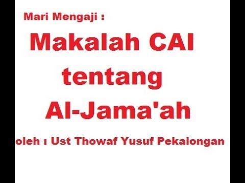 Video Pembahasan Makalah CAI Wonosalam pt 1 (LDII/Jokam 354)-Luzumul Jama'ah